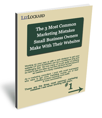 The 3 Most Common Marketing Mistakes Small Businesses Make With Their Websites