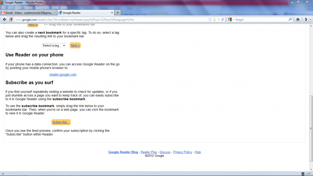 Select Subscribe in Google Reader and Drag the Button to Your Browser Toolbar