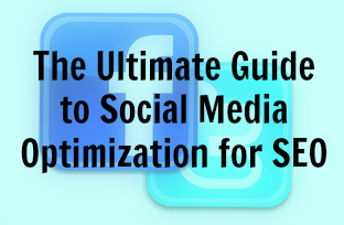 Ultimate Guide to Social Media Optimization for SEO