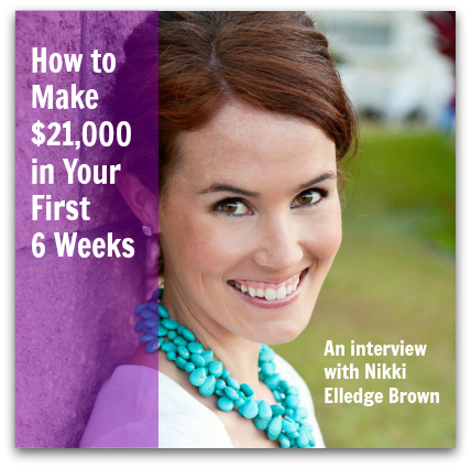How to Make $21,000 in Your First Six Weeks