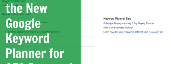 How to Use the New Keyword Planner