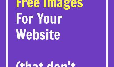 Where to Find 100% Free Images For Your Website
