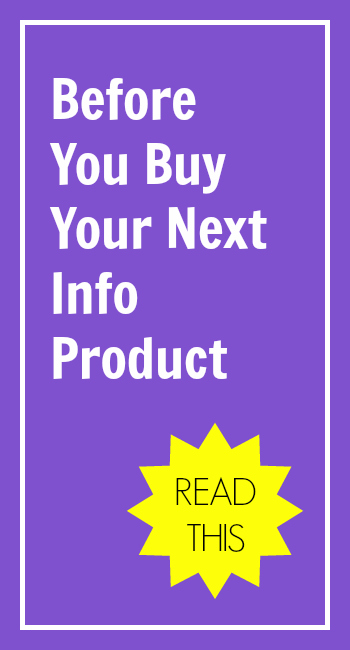 Before You Buy Your Next Info Product - Read This