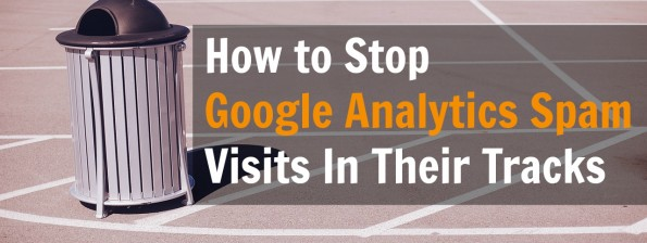 how to stop google analytics spam visits - long
