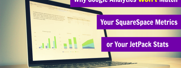 why google analytics won't match squarespace metrics