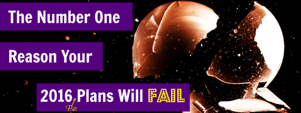 reason your business plans will fail
