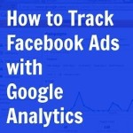 how to track facebook ads with google analytics